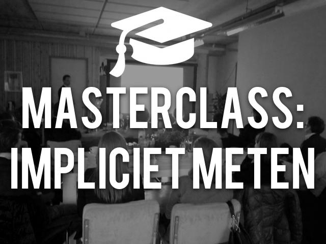 Masterclass: Impliciet meten