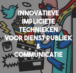 Validators start ontwikkeltraject met impliciete technieken voor Dienst Publiek en Communicatie