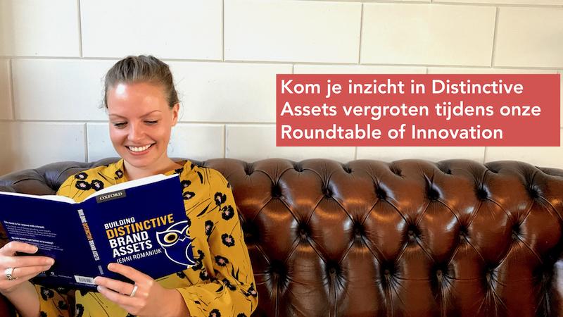 Roundtable of Innovation 27 juni:  Beïnvloed consumenten door inzet van Distinctive Assets